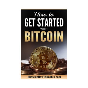 bitcoin how to get started with bitcoin