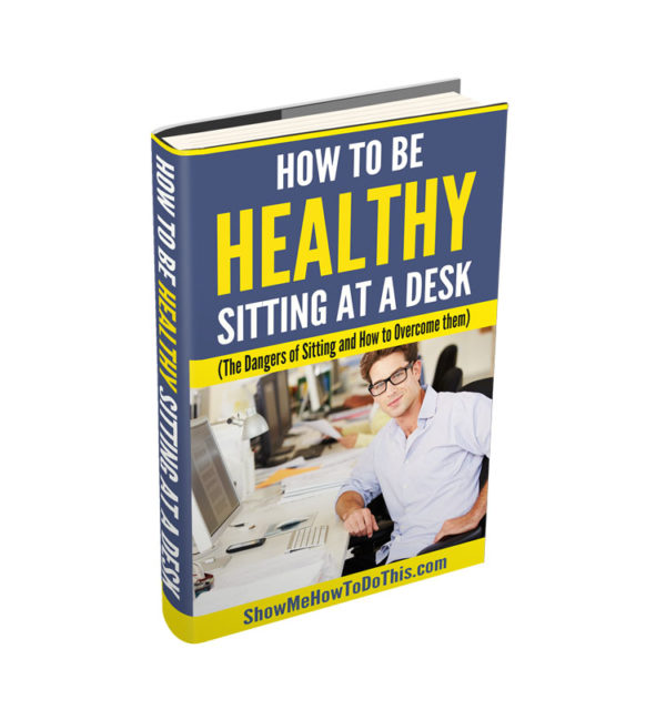 how to be healthy sitting at a desk