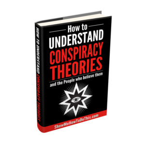how to understand conspiracy theories